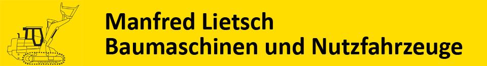 Manfred Lietsch Baumaschinen und Nutzfahrzeuge